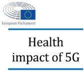 דוח עדכני של הפרלמנט האירופי לגבי השפעות בריאותיות של דור 5 בסלולר (5G)